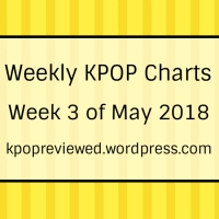[Weekly Chart] 3rd Week of May 2018