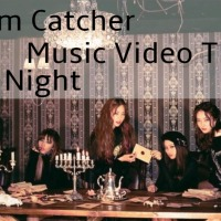 [Music Video Theory] Dream Catcher Horror Series - Good Night