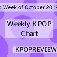 [Weekly Chart] 2nd Week of October 2019